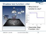 shadow test function s x
