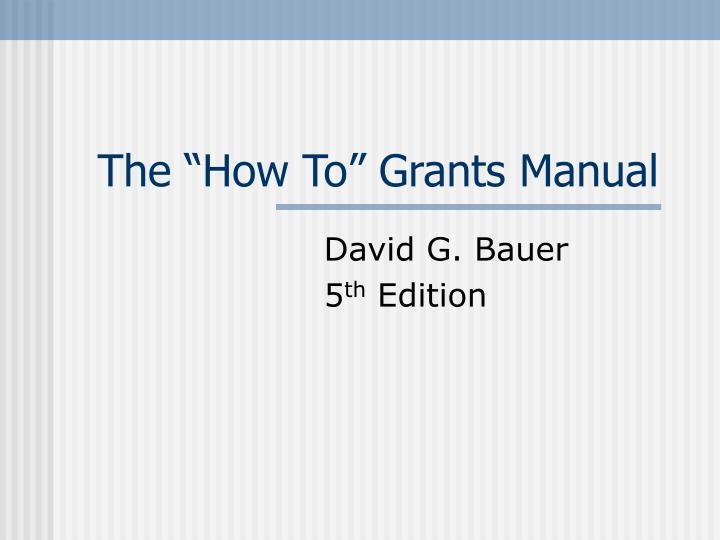the how to grants manual n.