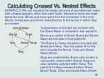 calculating crossed vs nested effects14