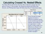 calculating crossed vs nested effects16