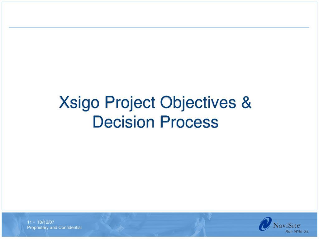 Xsigo Project Objectives & Decision Process