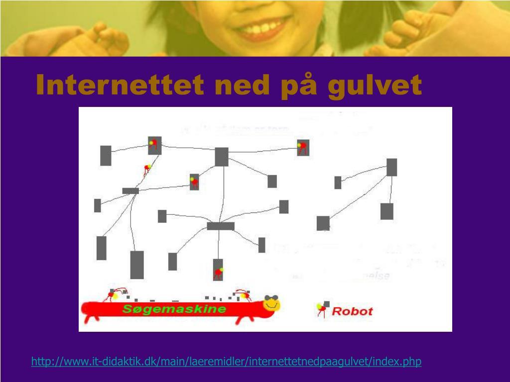 Internettet ned på gulvet