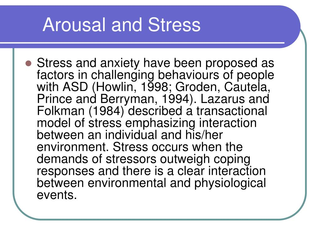 Arousal and Stress