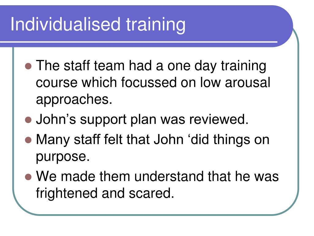 Individualised training