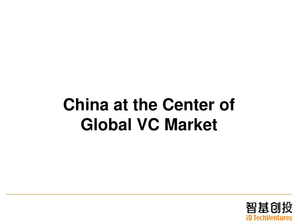 China at the Center of