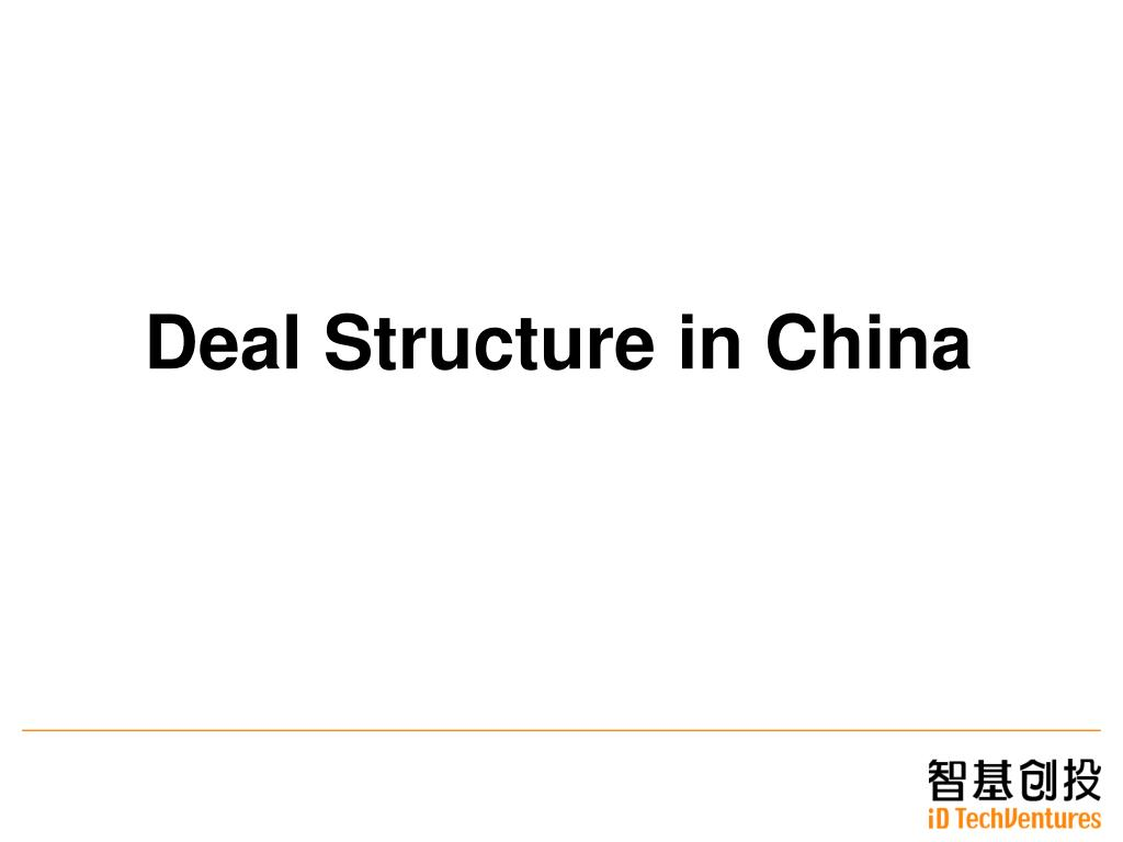 Deal Structure in China