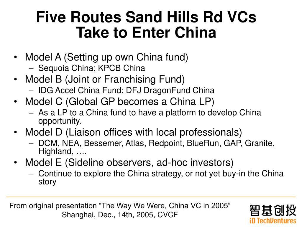 Five Routes Sand Hills Rd VCs