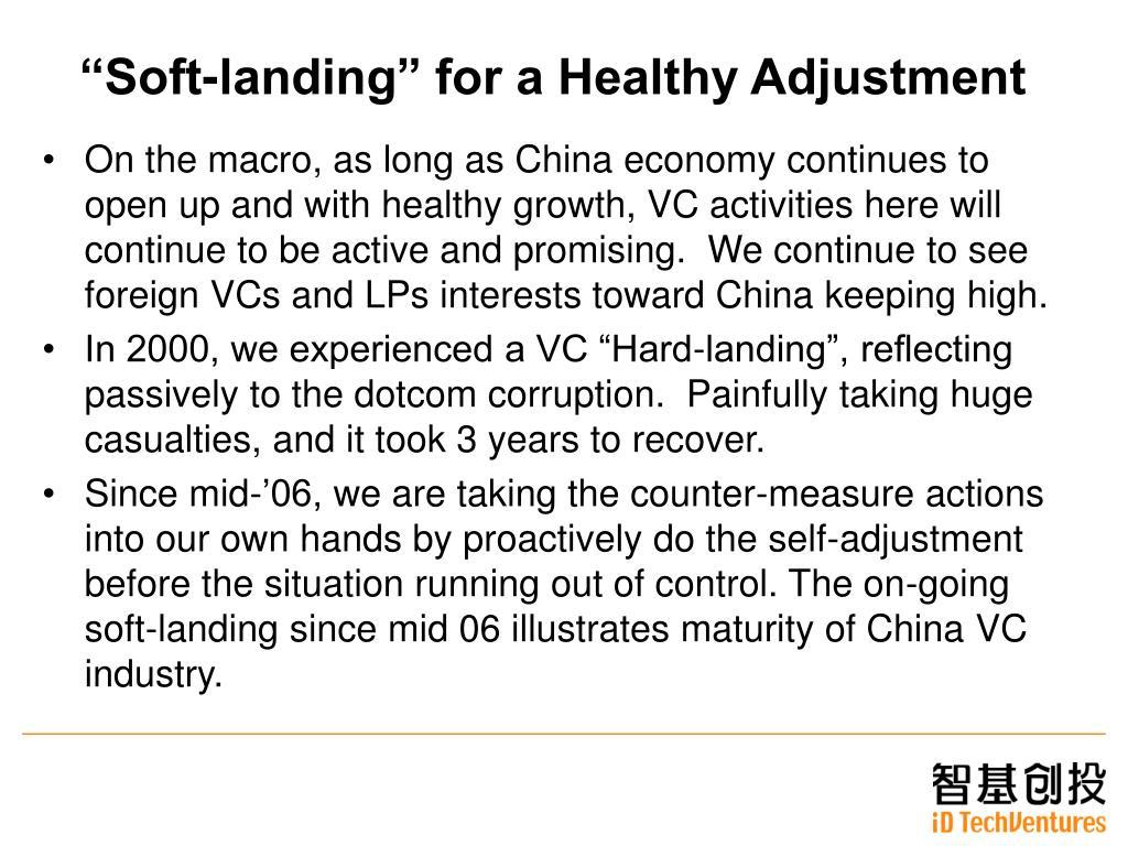 """Soft-landing"" for a Healthy Adjustment"