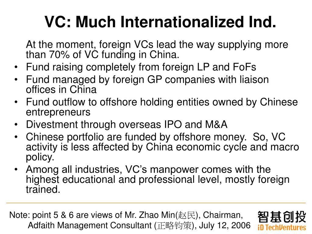 VC: Much Internationalized Ind.