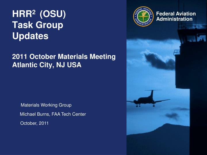 Hrr 2 osu task group updates 2011 october materials meeting atlantic city nj usa
