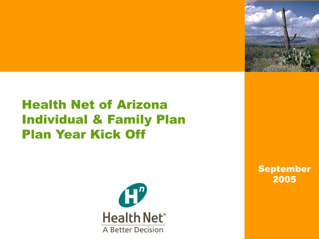 health net of arizona individual family plan plan year kick off