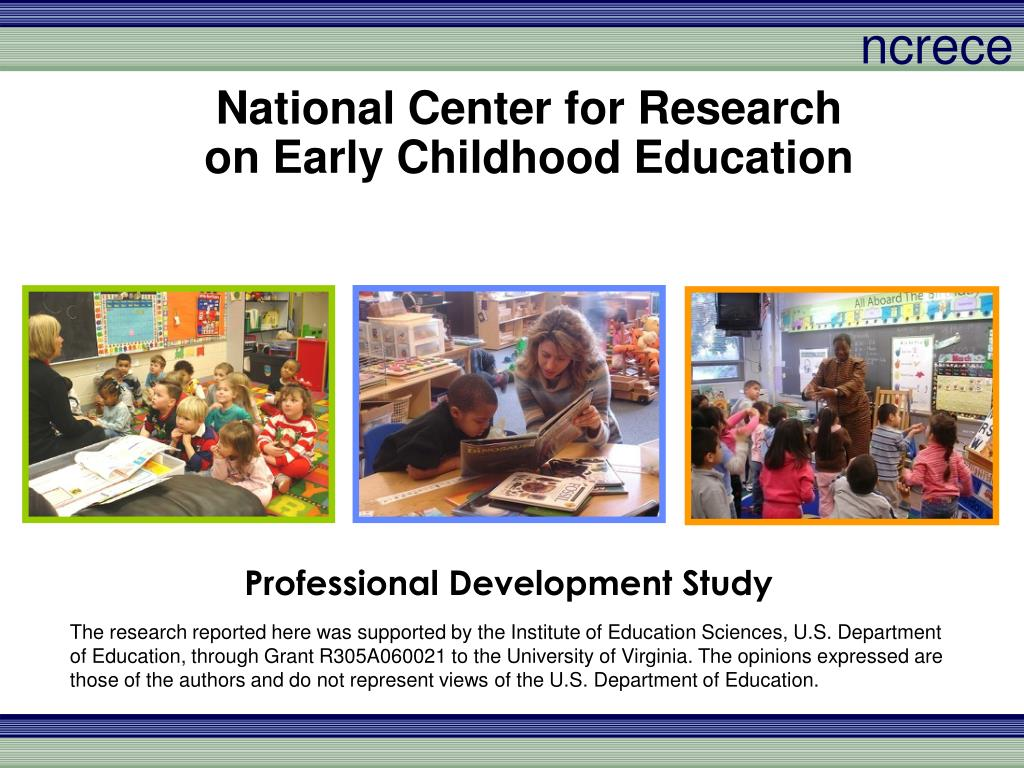 national center for research on early childhood education l.