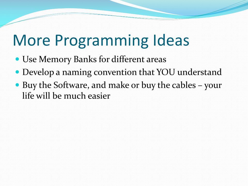 More Programming Ideas