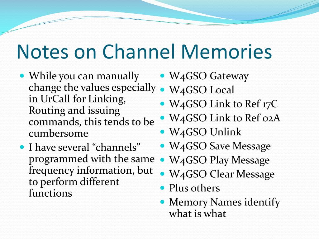 Notes on Channel Memories