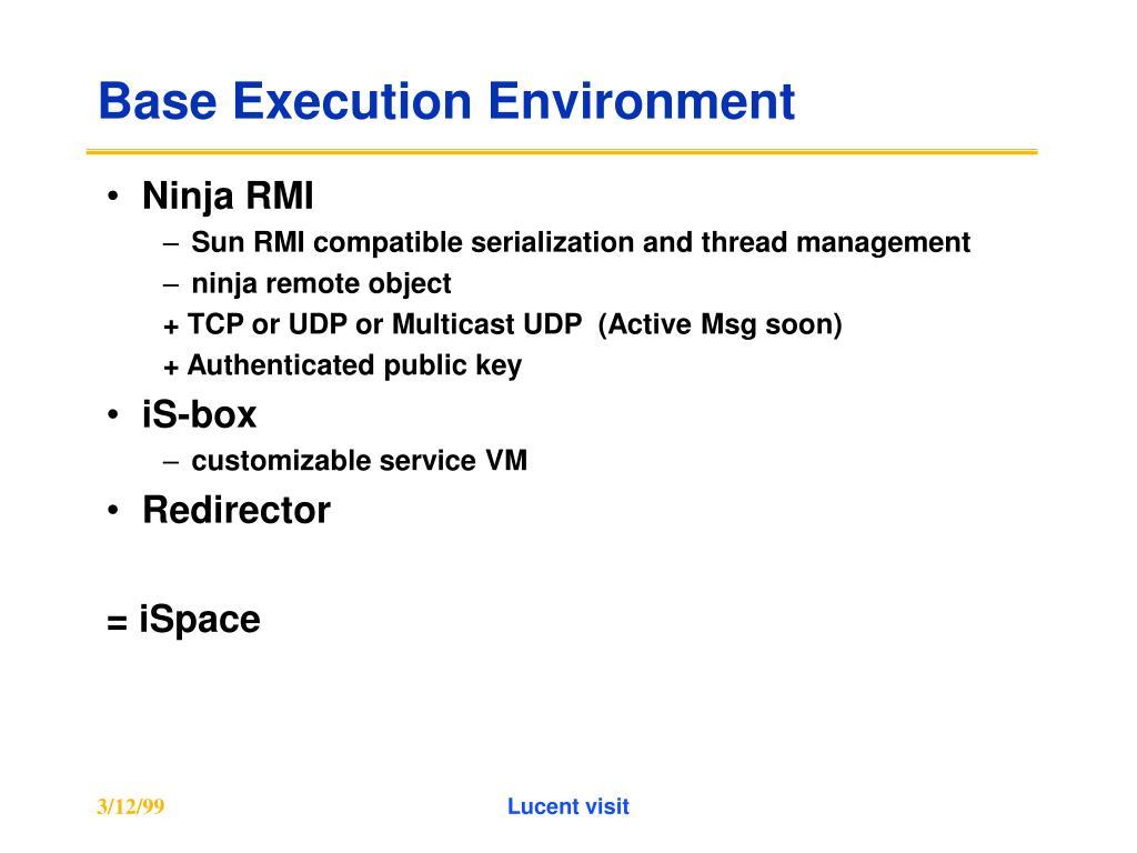 Base Execution Environment