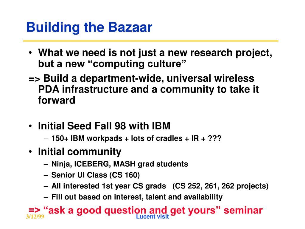 Building the Bazaar