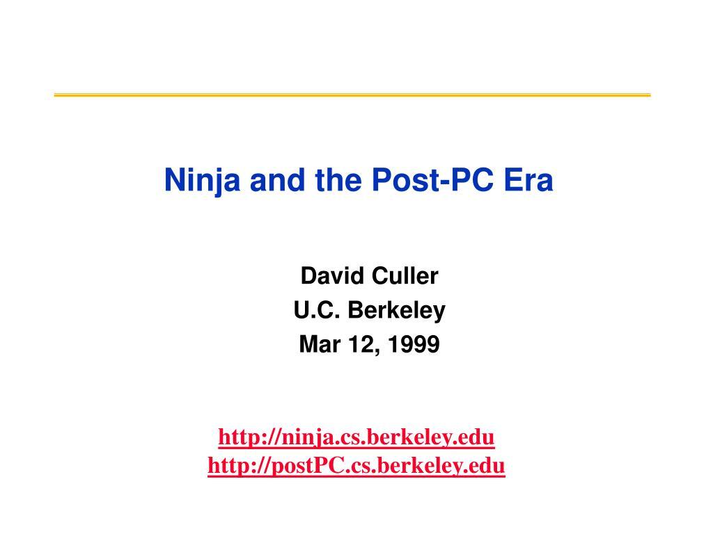 Ninja and the Post-PC Era