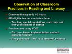 observation of classroom practices in reading and literacy