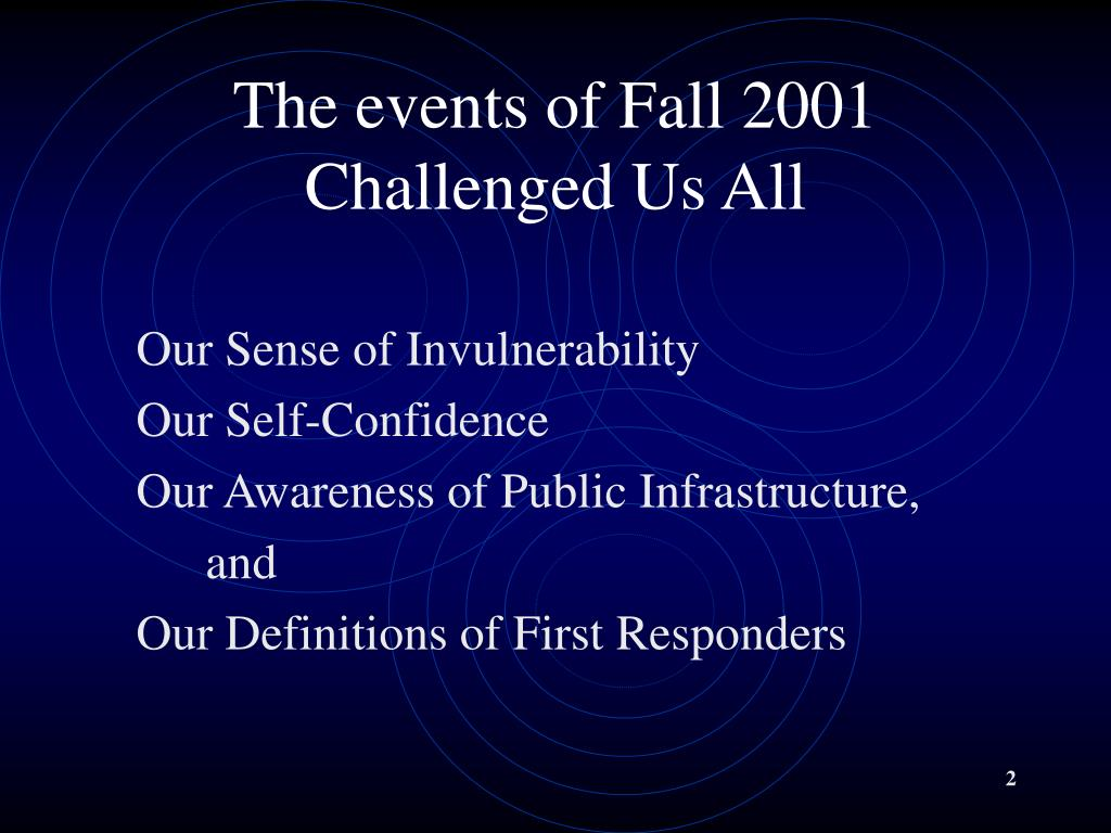 The events of Fall 2001