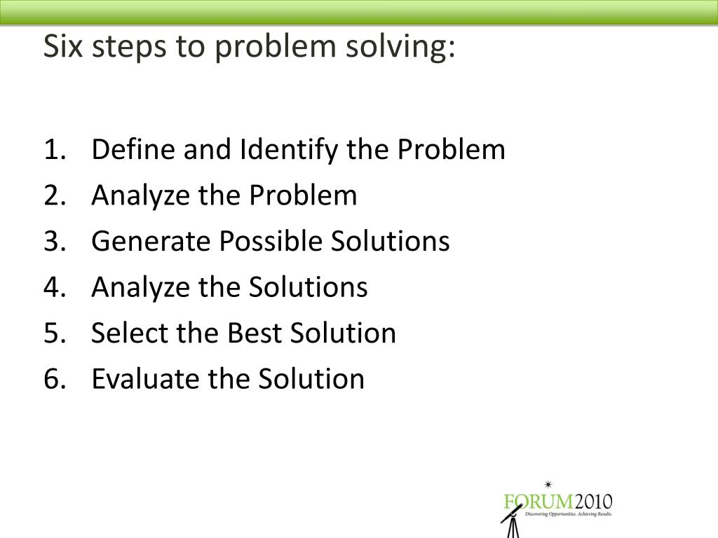 Six steps to problem solving: