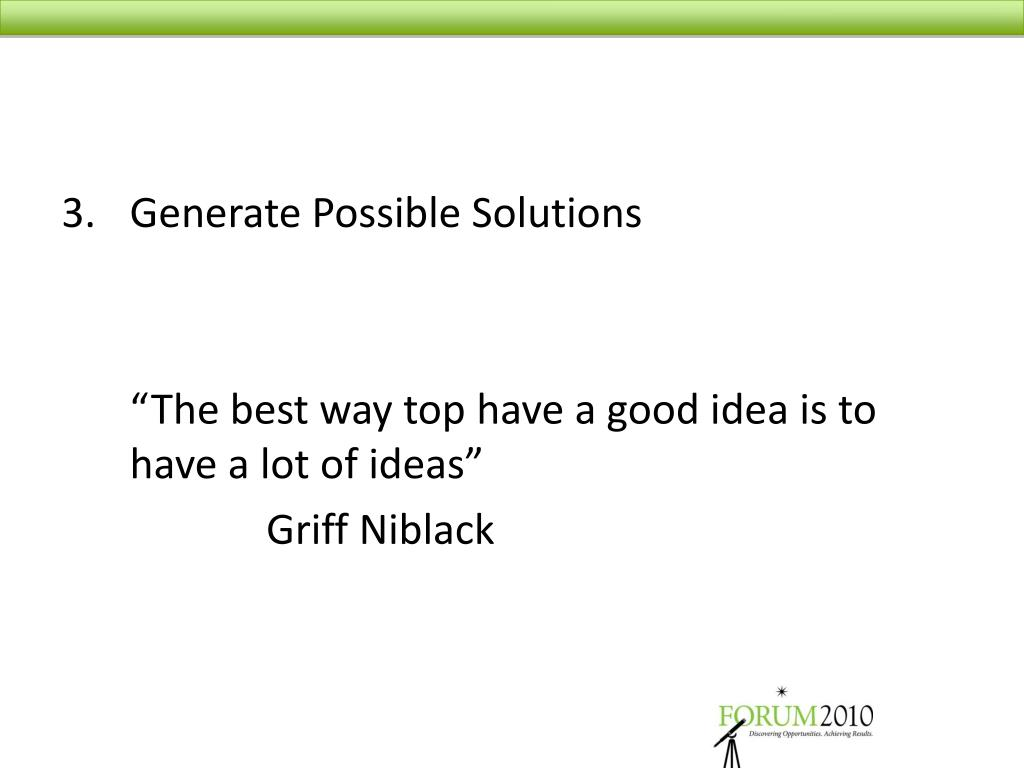 3.	Generate Possible Solutions
