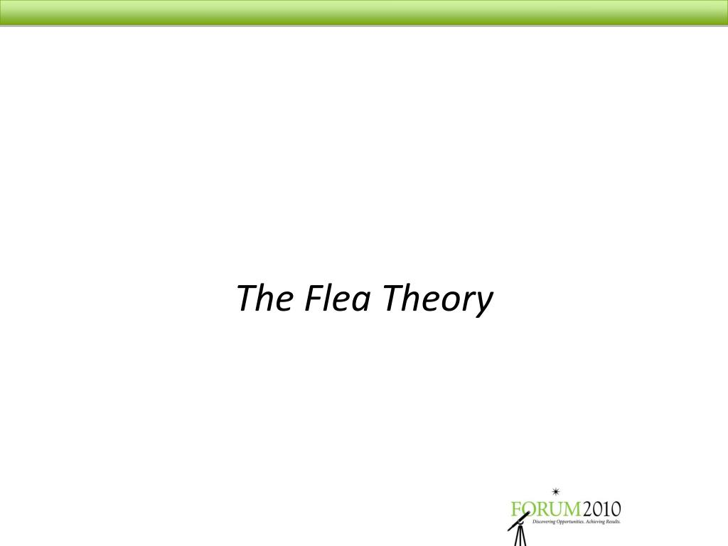 The Flea Theory