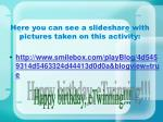here y ou can see a slideshare with pictures taken on this activity