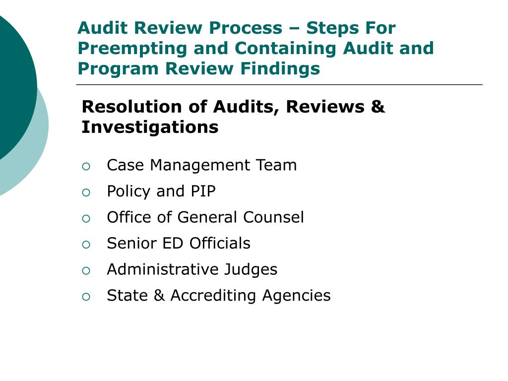 Audit Review Process – Steps For Preempting and Containing Audit and Program Review Findings