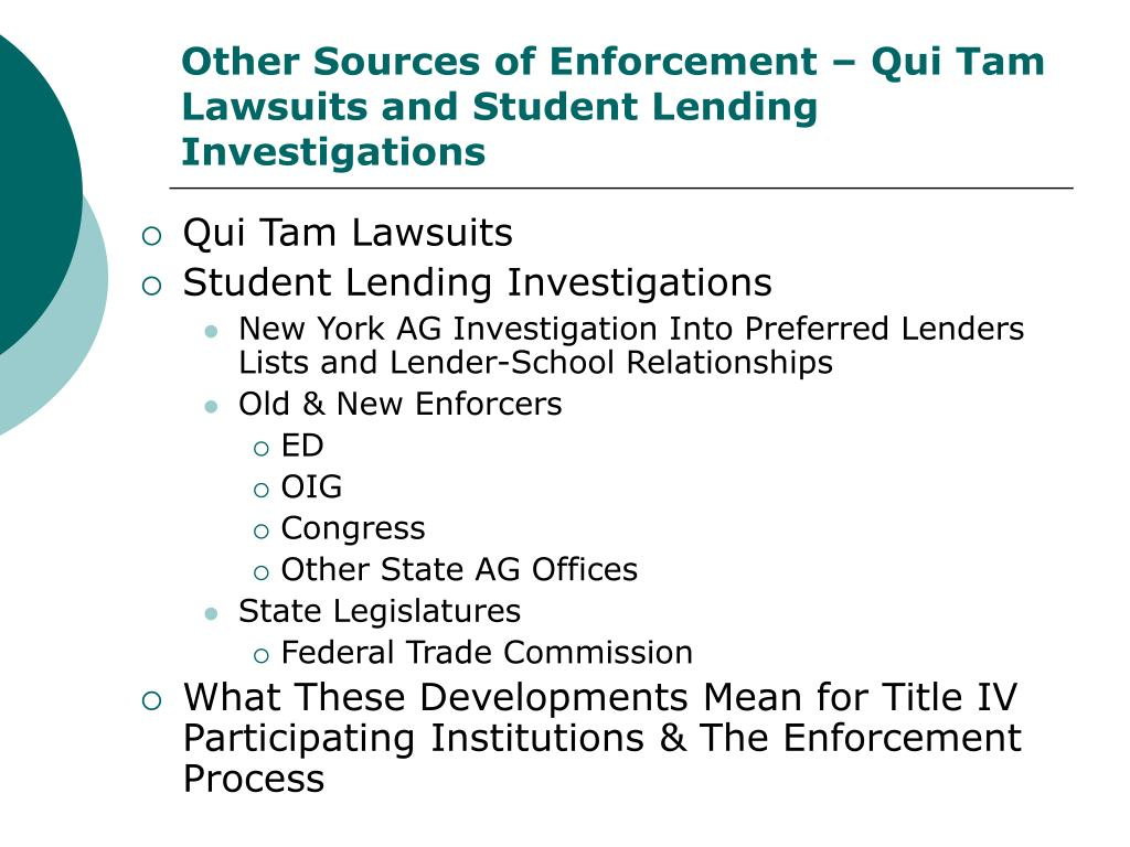 Other Sources of Enforcement – Qui Tam Lawsuits and Student Lending Investigations