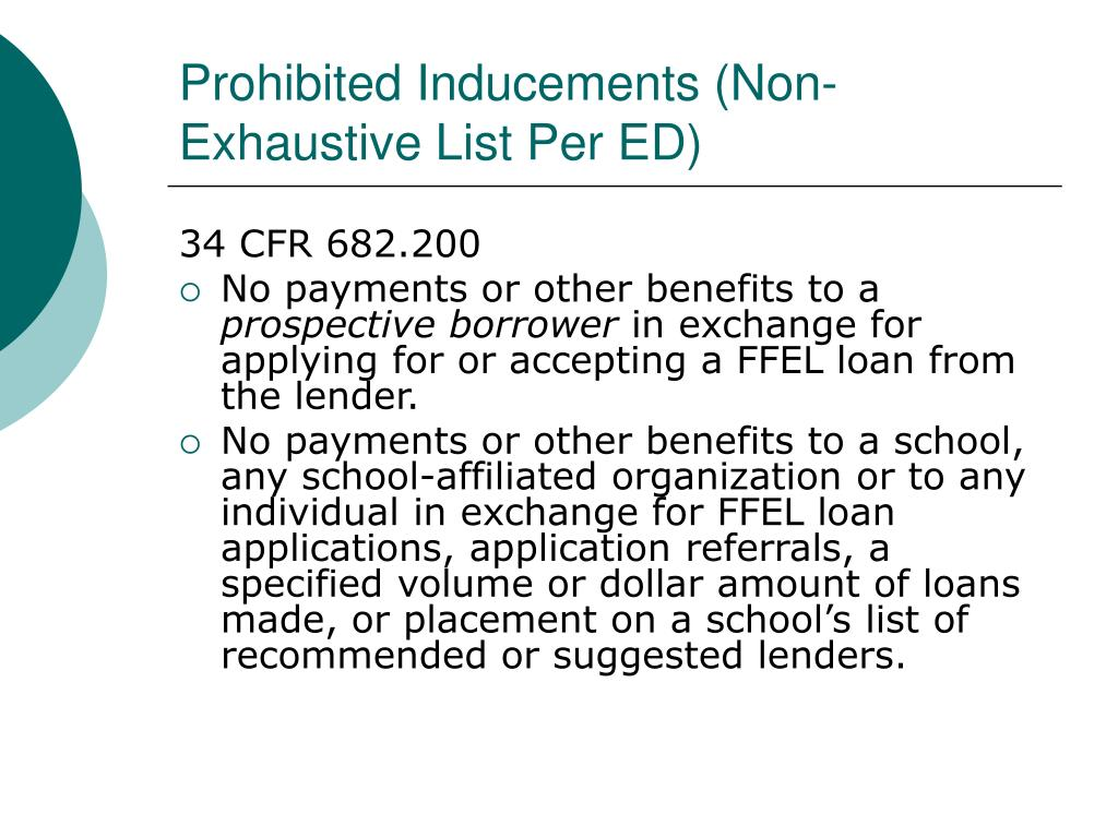 Prohibited Inducements (Non-Exhaustive List Per ED)