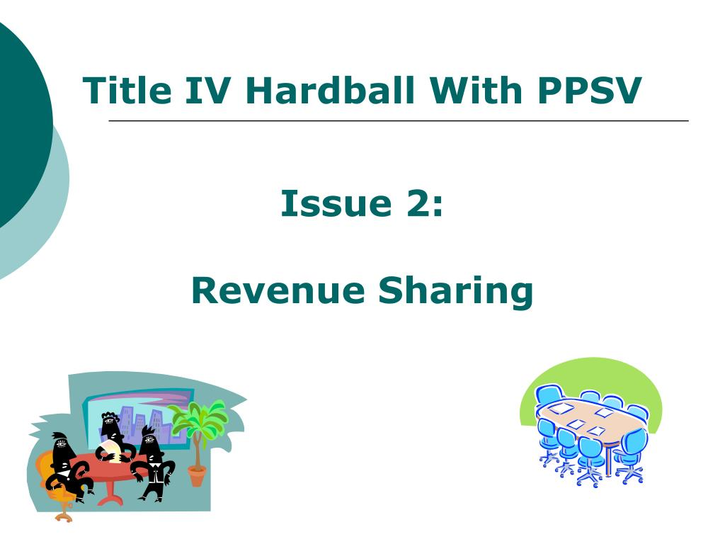Title IV Hardball With PPSV