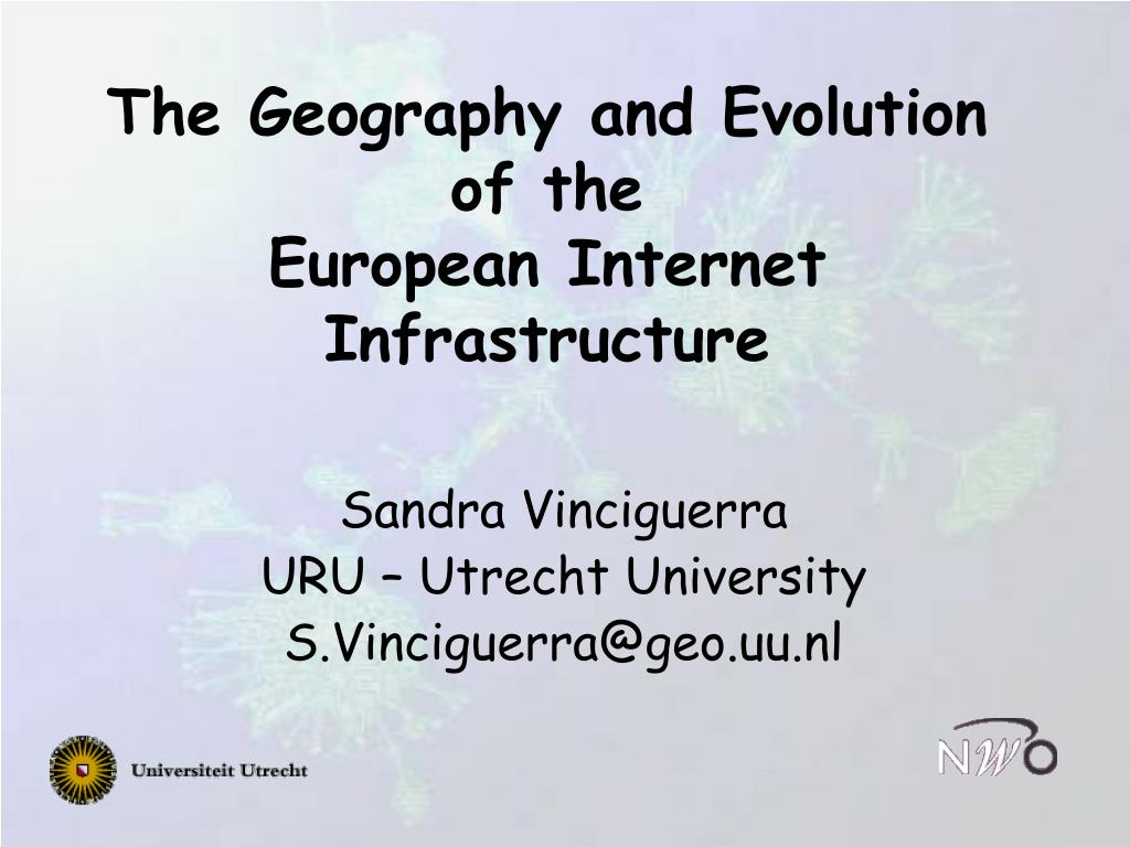 the geography and evolution of the european internet infrastructure l.
