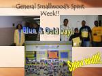 general smallwood s spirit week