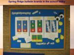 spring ridge bulletin boards in the school lobby