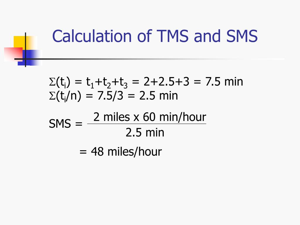 Calculation of TMS and SMS