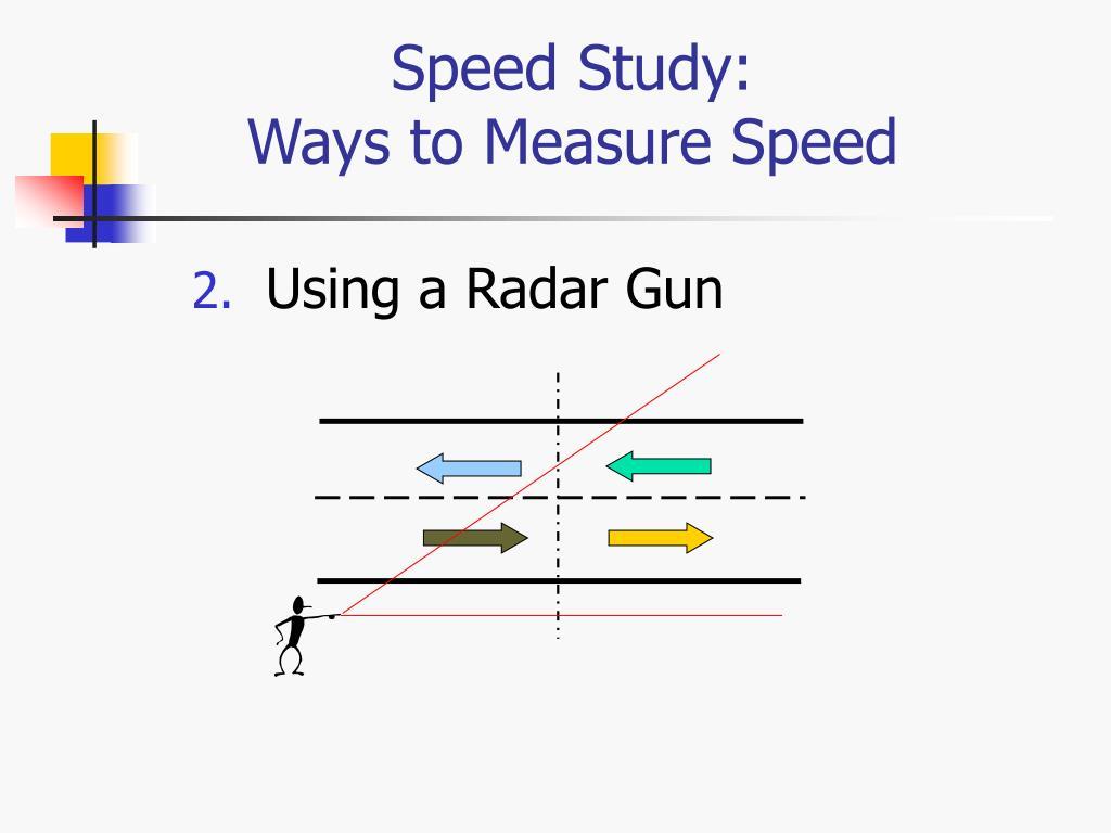 Speed Study: