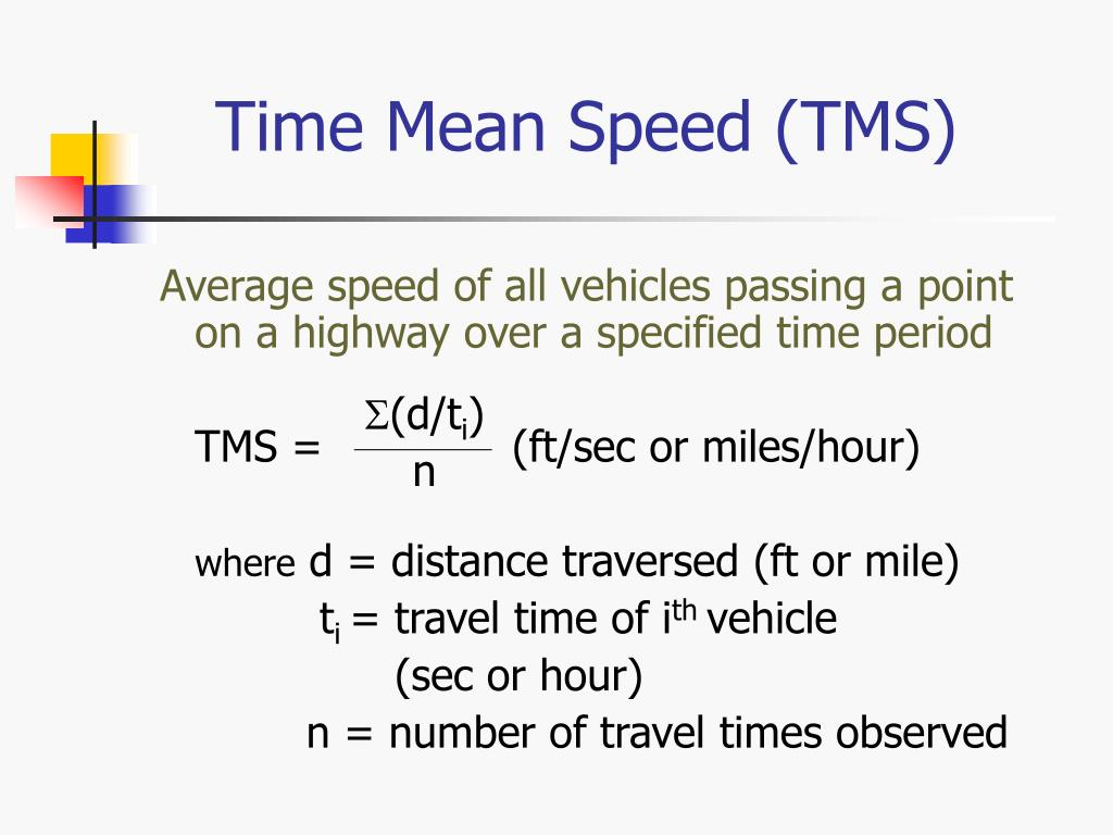 Time Mean Speed (TMS)