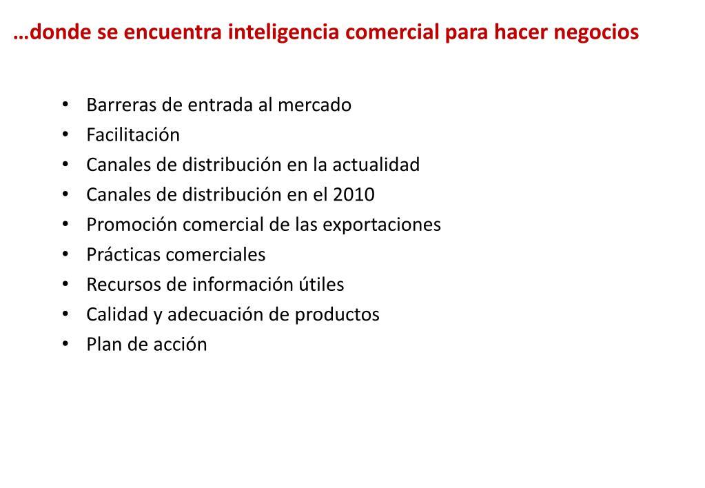 …donde se encuentra inteligencia comercial para hacer negocios