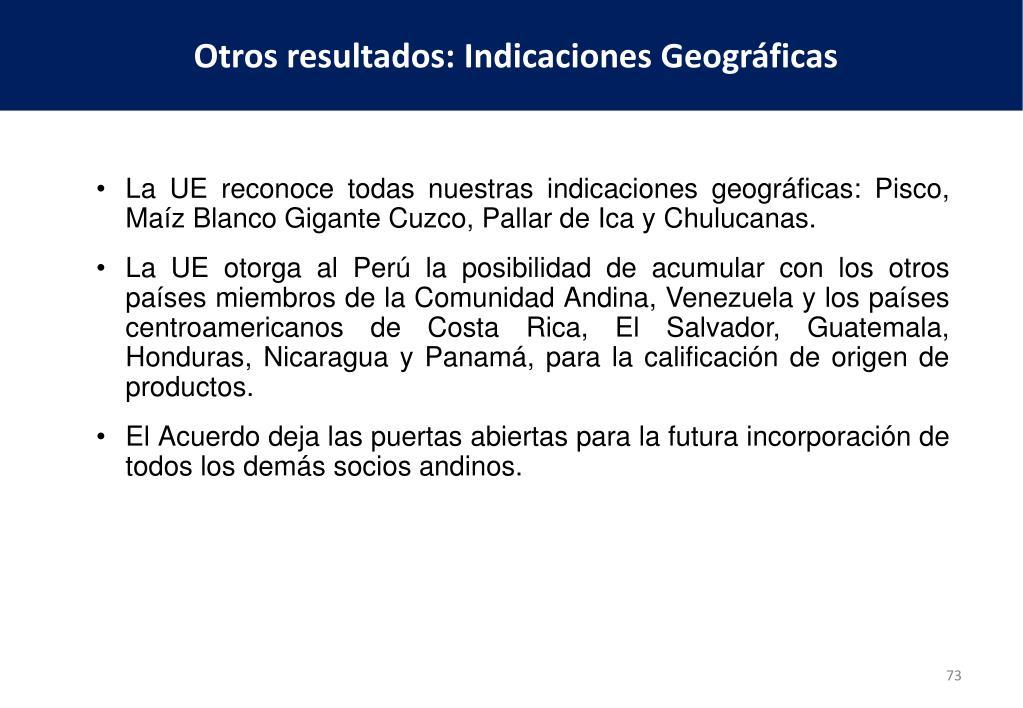 La UE reconoce todas nuestras indicaciones geográficas: Pisco, Maíz Blanco Gigante Cuzco, Pallar de Ica y Chulucanas.