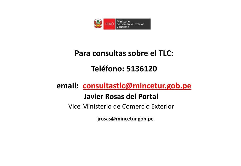 Para consultas sobre el TLC: