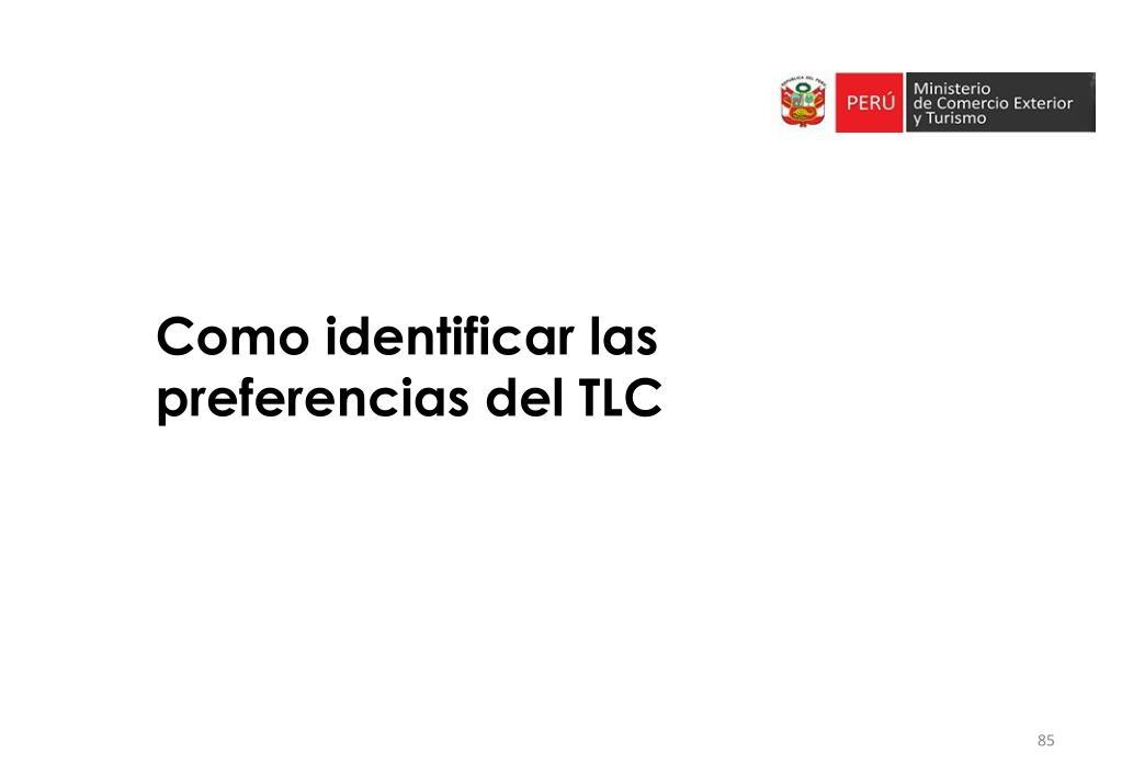 Como identificar las preferencias del TLC