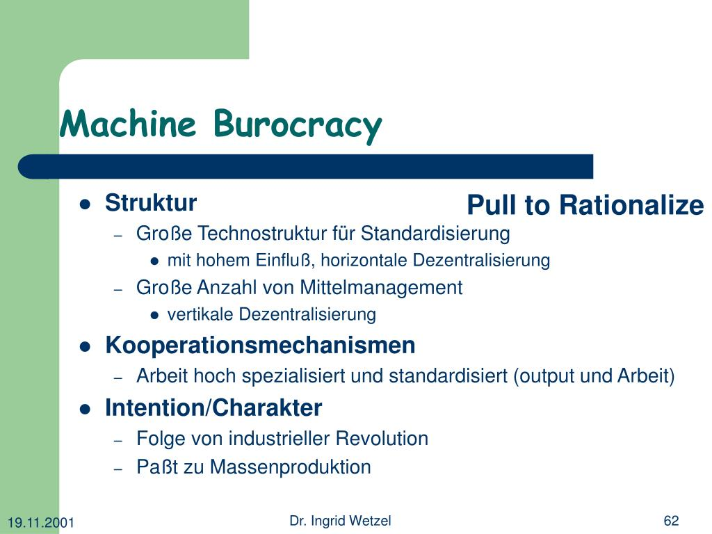 Machine Burocracy