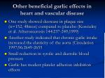 other beneficial garlic effects in heart and vascular disease