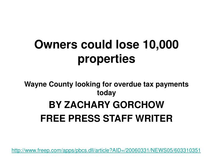 Owners could lose 10 000 properties wayne county looking for overdue tax payments today