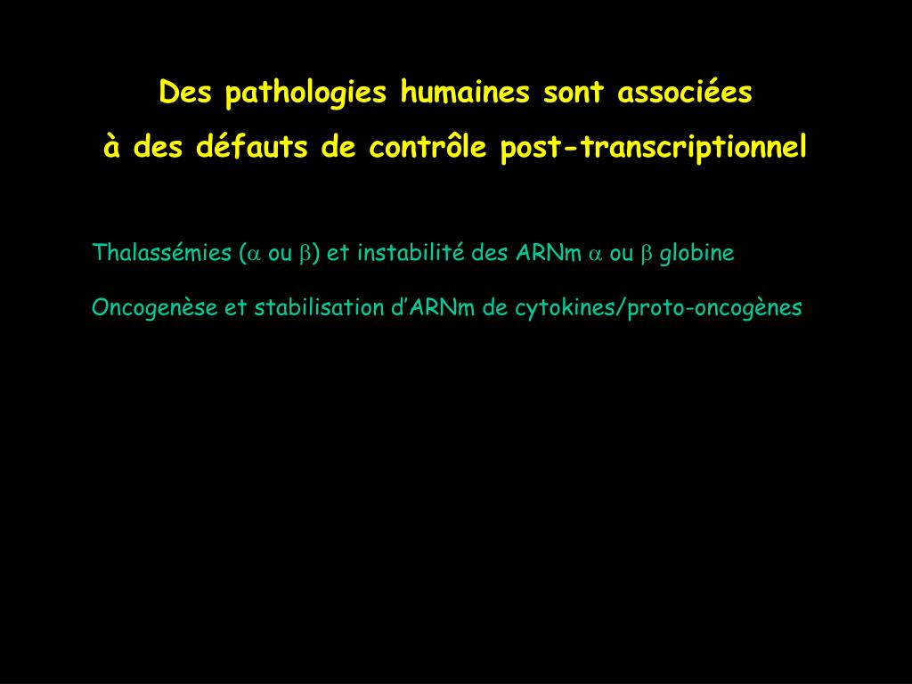 Des pathologies humaines sont associées