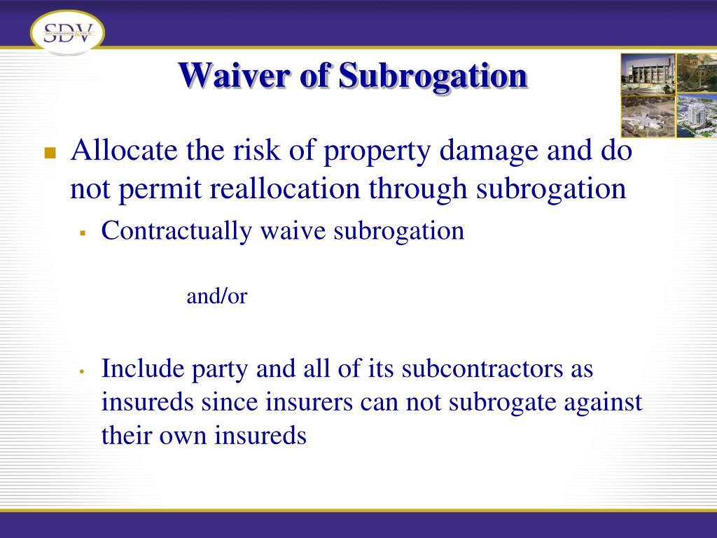 Waiver of Subrogation
