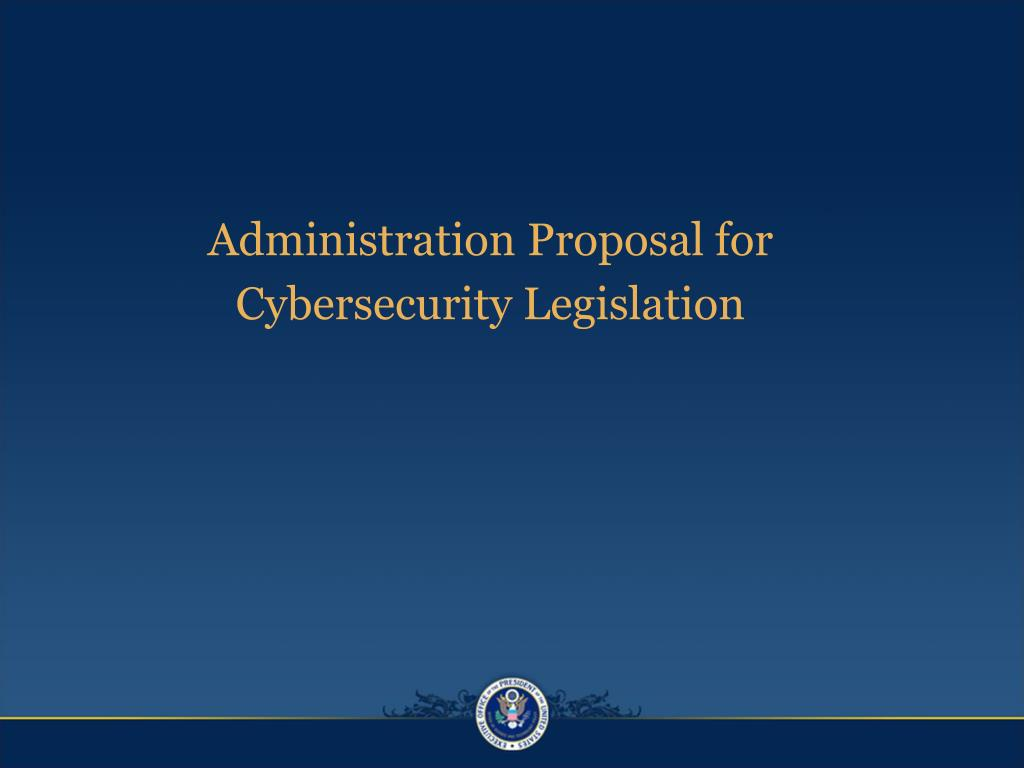 Administration Proposal for