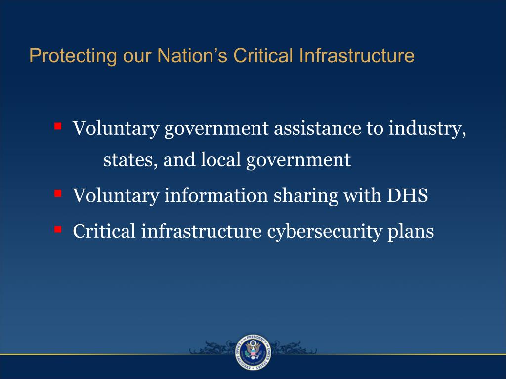 Protecting our Nation's Critical Infrastructure