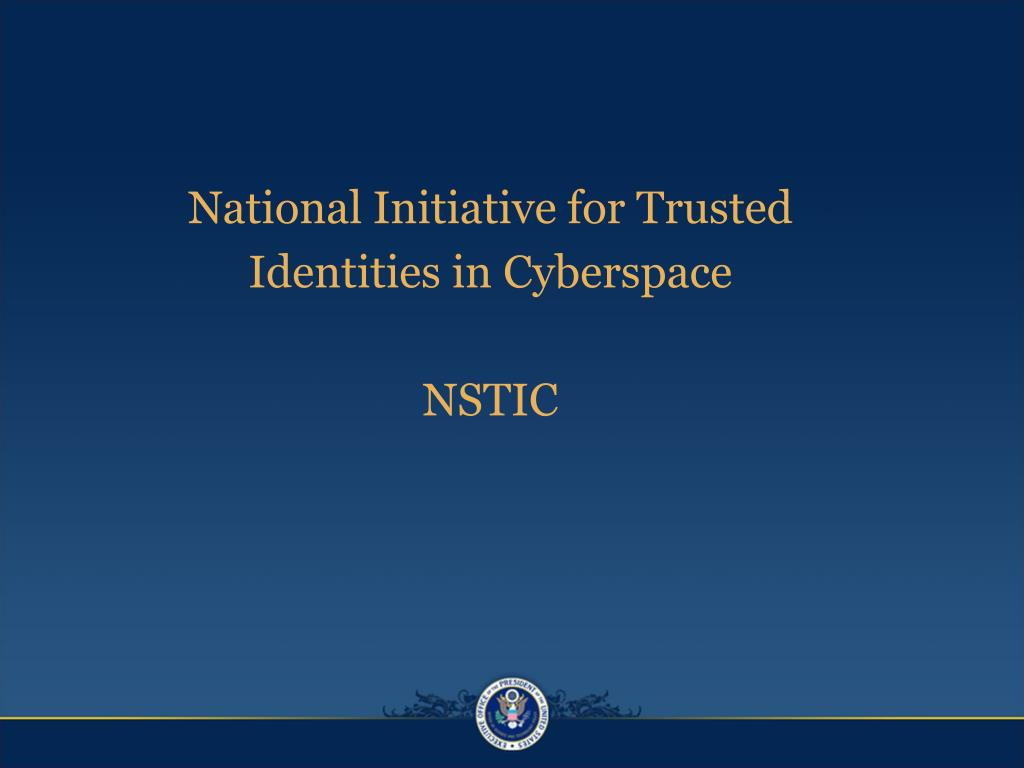 National Initiative for Trusted Identities in Cyberspace