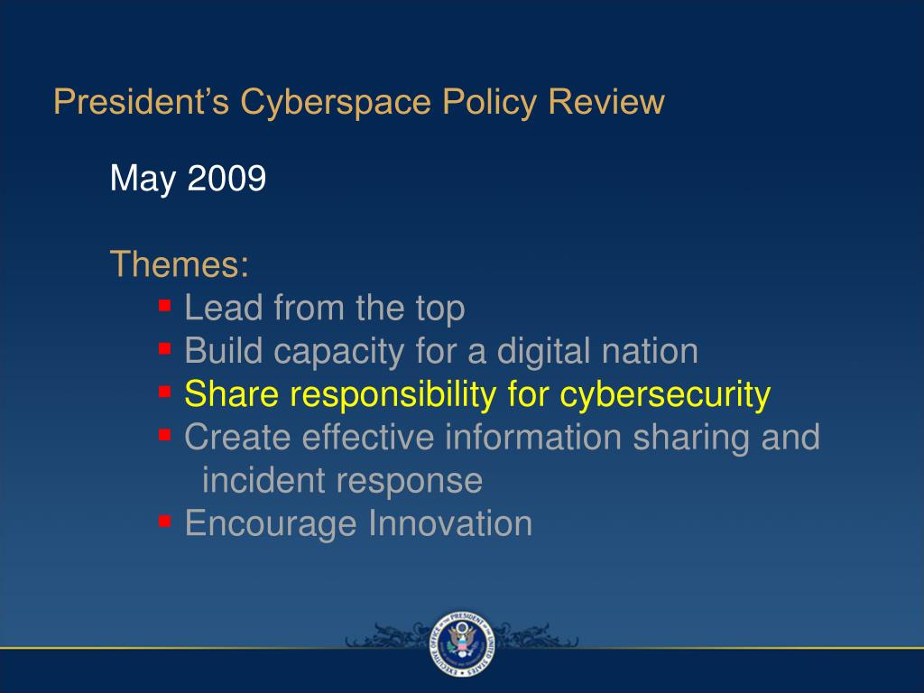 President's Cyberspace Policy Review